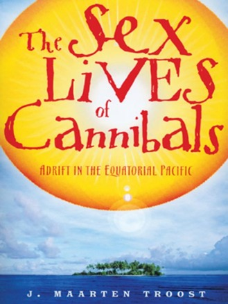 sex lives of cannibals book cover, sex lives of cannibals, j. maarten troost