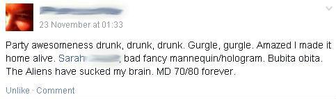 drunk status, drunk facebook status, drunk as fuck, mad dog 20/20, MD 20/20
